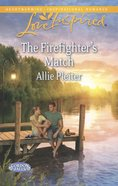 The Firefighter's Match (Love Inspired Series) eBook