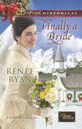 Finally a Bride (Love Inspired Series Historical) eBook