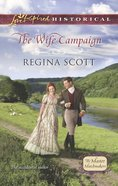 The Wife Campaign (Love Inspired Series Historical) eBook