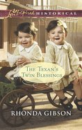 The Texan's Twin Blessings (Love Inspired Historical Series) eBook