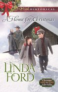 A Home For Christmas (Love Inspired Historical Series) eBook