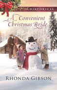 A Convenient Christmas Bride (Love Inspired Historical Series) eBook