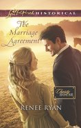 The Marriage Agreement (Love Inspired Series Historical) eBook