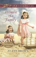 Promise of a Family (Love Inspired Series) eBook