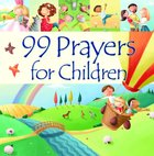 99 Prayers For Children Hardback