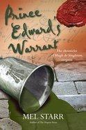 Prince Edward's Warrant (#11 in Chronicles Of Hugh De Singleton Series) eBook