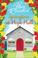 Springtime At Hope Hall (#01 in Hope Hall Series) eBook