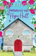 Summer's Out At Hope Hall (#02 in Hope Hall Series) Paperback