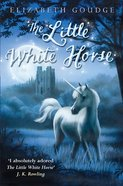 The Little White Horse eBook