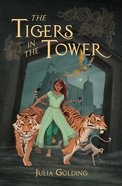 The Tigers in the Tower Paperback