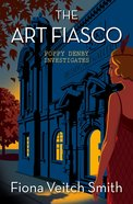 The Art Fiasco (#05 in Poppy Denby Investigates Series) eBook