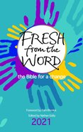 Fresh From the Word 2021: The Bible For a Change Paperback