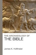 The Archaeology of the Bible eBook