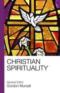 Christian Spirituality Paperback