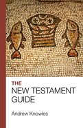The Bible Guide: New Testament Paperback