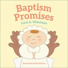 Baptism Promises Board Book