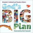 God's Big Plan Hardback