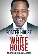 From the Foster House to the White House eBook