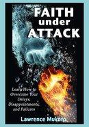 Faith Under Attack eBook