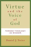 Virtue and the Voice of God Paperback