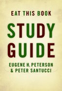 Eat This Book Study Guide (#02 in Spiritual Theology Series) Paperback