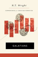 Galatians (Commentaries For Christian Formation) (Commentaries For Christian Formation Series) Hardback