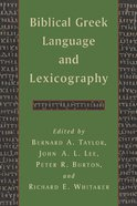 Biblical Greek Language and Lexicography Paperback