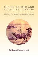 The Ox-Herder and the Good Shepherd Paperback