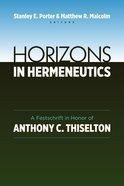 Horizons in Hermeneutics Paperback