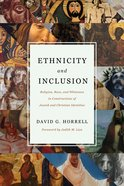 Ethnicity and Inclusion: Religion, Race, and Whiteness in Constructions of Jewish and Christian Identities Paperback