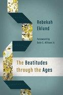 The Beatitudes Through the Ages Hardback