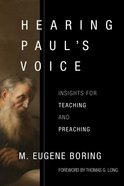 Hearing Paul's Voice: Insights For Teaching and Preaching Paperback