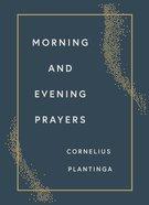 Morning and Evening Prayers Hardback
