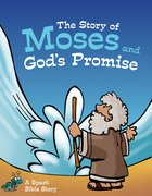 The Story of Moses and God's Promise eBook
