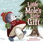 Little Mole's Christmas Gift Hardback