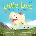 Little Ewe: The Story of One Lost Sheep Hardback