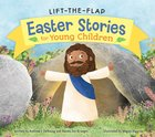 Easter Stories For Young Children (Lift-the-flap) Board Book