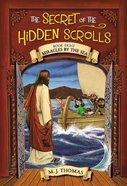The Miracles By the Sea, Book 8 (#08 in The Secret Of The Hidden Scrolls Series) eBook