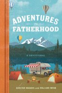 Adventures in Fatherhood eBook