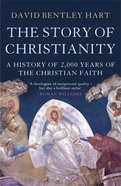 The Story of Christianity: A History of 2000 Years of the Christian Faith Paperback