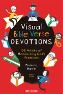Visual Bible Verse Devotions: 52 Weeks of Memorizing God's Promises Paperback