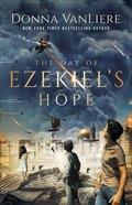 The Day of Ezekiel's Hope Paperback