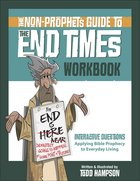 Non-Prophet's Guide to the End Times (Workbook) Paperback