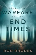 Spiritual Warfare in the End Times Paperback