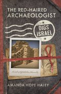 The Red-Haired Archaeologist Digs Israel Paperback