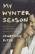 My Wynter Season: Seeing God's Faithfulness in the Shadow of Grief Paperback