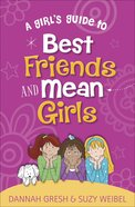 A Girl's Guide to Best Friends and Mean Girls Paperback