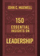 150 Essential Insights on Leadership Paperback