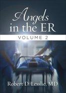 Angels in the Er (Vol 2) Paperback