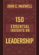 150 Essential Insights on Leadership Hardback